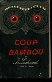Coup De Bambou. Collection Detective Club N° 32 - Couverture - Format classique