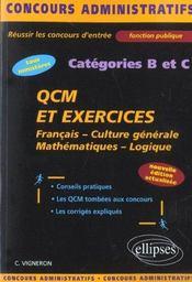 Qcm Et Exercices Francais Culture Generale Mathematiques Logique Categories B Et C Nouvelle Edition - Intérieur - Format classique