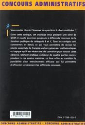 Qcm Et Exercices Francais Culture Generale Mathematiques Logique Categories B Et C Nouvelle Edition - 4ème de couverture - Format classique