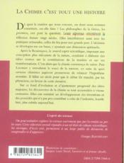 La Chimie C'Est Tout Une Histoire Idees Et Conquetes Des Origines A Nos Jours No36 - 4ème de couverture - Format classique