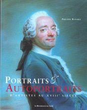 Portraits Et Autoportraits D'Artistes Au Xviii Siecle - Intérieur - Format classique