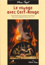 Le Voyage Avec Cerf-Rouge - Couverture - Format classique