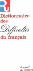 Dictionnaire Des Difficultes Du Francais - Couverture - Format classique