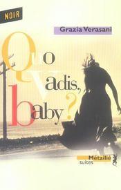 Quo Vadis Baby ? - Intérieur - Format classique