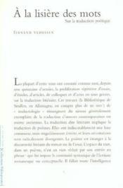 A La Lisiere Des Mots La Traduction Poetique - Couverture - Format classique