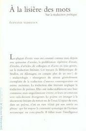 A La Lisiere Des Mots La Traduction Poetique - Intérieur - Format classique