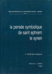 La pensée symbolique de saint Ephrem le syrien - Couverture - Format classique