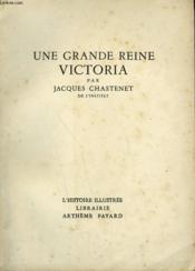 Une Grande Reine Victoria. Collection L'Histoire Illustree N° 17. - Couverture - Format classique