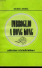 Imbroglio A Hong Kong. Collection : A La Belle Helene N° 50 - Couverture - Format classique