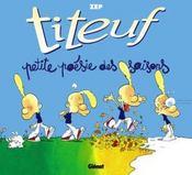 Titeuf ; Petite Poésie Des Saisons - Intérieur - Format classique