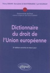 Dictionnaire du droit de l'union européenne (2e édition) - Intérieur - Format classique
