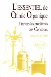 L'Essentiel De La Chimie Organique - Couverture - Format classique