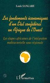 Les fondements économiques d'un état confédéral en afrique de l'ouest - Intérieur - Format classique