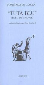 Tuta blu ; bleu de travail ; edition 2002 - Intérieur - Format classique