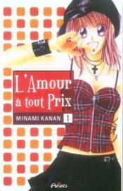 L'Amour A Tout Prix T.1 - Couverture - Format classique