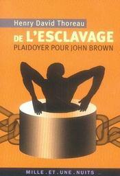De l'esclavage ; plaidoyer pour john brown - Intérieur - Format classique
