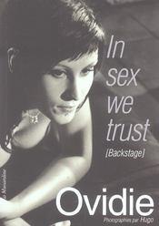 In sex we trust ; backstage - Intérieur - Format classique