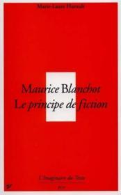 Maurice Blanchot ; le principe de fiction - Couverture - Format classique