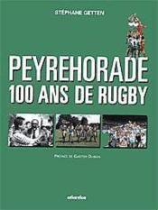Peyrehorade 100 Ans De Rugby - Couverture - Format classique