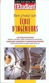 Bien choisir son école d'ingénieur (édition 1999) - Intérieur - Format classique