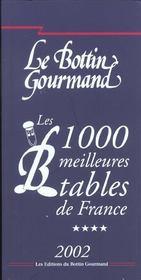 Les 1000 Meilleures Tables De France ; Edition 2002 - Intérieur - Format classique