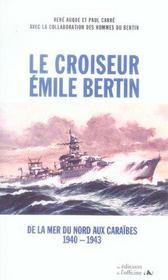 Le croiseur Emile Bertin ; 1940-1943 - Intérieur - Format classique