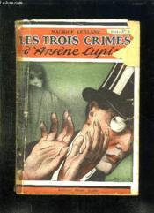 Aventures Extraordinaire D Arsene Lupin. Les Trois Crimes D Arsene Lupin. - Couverture - Format classique