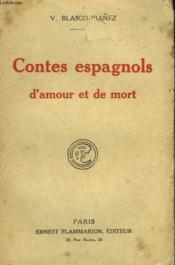 Contes Espagnols D'Amour Et De Mort. - Couverture - Format classique