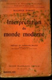Interpretation Du Monde Moderne. Collection : Bibliotheque De Philosophie Scientifique. - Couverture - Format classique