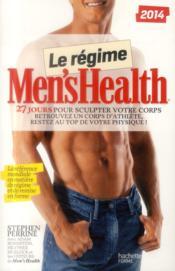 Le régime Men's Health ; 27 jours pour sculpter votre corps - Couverture - Format classique