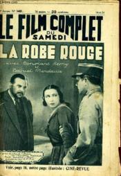 Le Film Complet Du Samedi N° 1469 - 13e Annee - La Robe Rouge - Couverture - Format classique