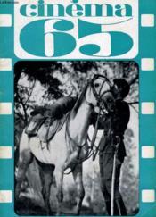 Cinema 65 N° 95 - Le Dessin De Jean Effel - Le Roman Vrai Du Cinema Francais - Couverture - Format classique