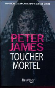 Vente livre :  Toucher mortel  - Peter James