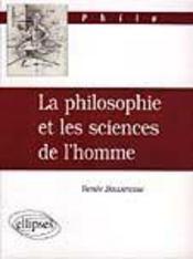 La Philosophie Et Les Sciences De L'Homme - Intérieur - Format classique