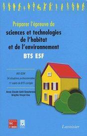 Préparer l'épreuve de sciences et technologies de l'habitat et de l'environnement ; BTS, ESF - Couverture - Format classique
