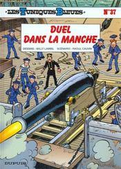 Les tuniques bleues t.37 ; duel dans la manche - Intérieur - Format classique