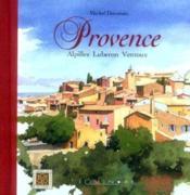 Provence ; Alpilles, Luberon, Ventoux - Couverture - Format classique