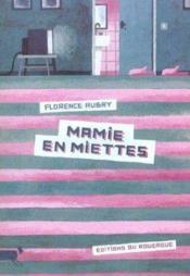 Mamie en miettes - Couverture - Format classique