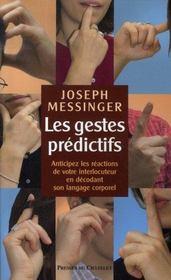 Les gestes prédictifs - Intérieur - Format classique