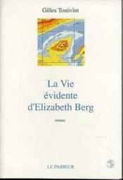 La vie evidente d'elisabeth berg - Couverture - Format classique