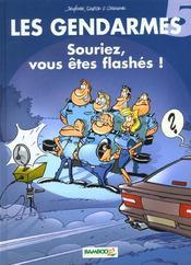 Les gendarmes t.5 ; souriez vous êtes flashés - Intérieur - Format classique