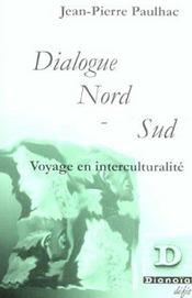 Dialogue Nord-Sud ; Voyage En Interculturalite - Intérieur - Format classique
