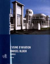 L'usine d'aviation Marcel Bloch à Déols - Couverture - Format classique