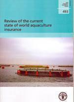 Review of the current state of world aquaculture insurance fisheries technical papers t.493 - Couverture - Format classique