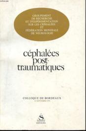 Caphalees Post-Traumatiques - Colloque De Bordeaux 21 Septembre 1976 - Couverture - Format classique