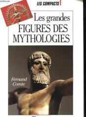 Les Grandes Figures Des Mythologies - Couverture - Format classique