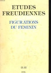 Etudes Freudiennes N°21-22, Mars 1983. Figurations Du Feminin. - Couverture - Format classique