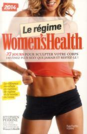 Le régime Women's Health ; 27 jours pour sculpter votre corps - Couverture - Format classique