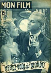 Mon Film N° 239 - Mefiez-Vous Des Blondes - Couverture - Format classique