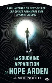 Vente  La soudaine apparition de Hope Arden  - Claire North